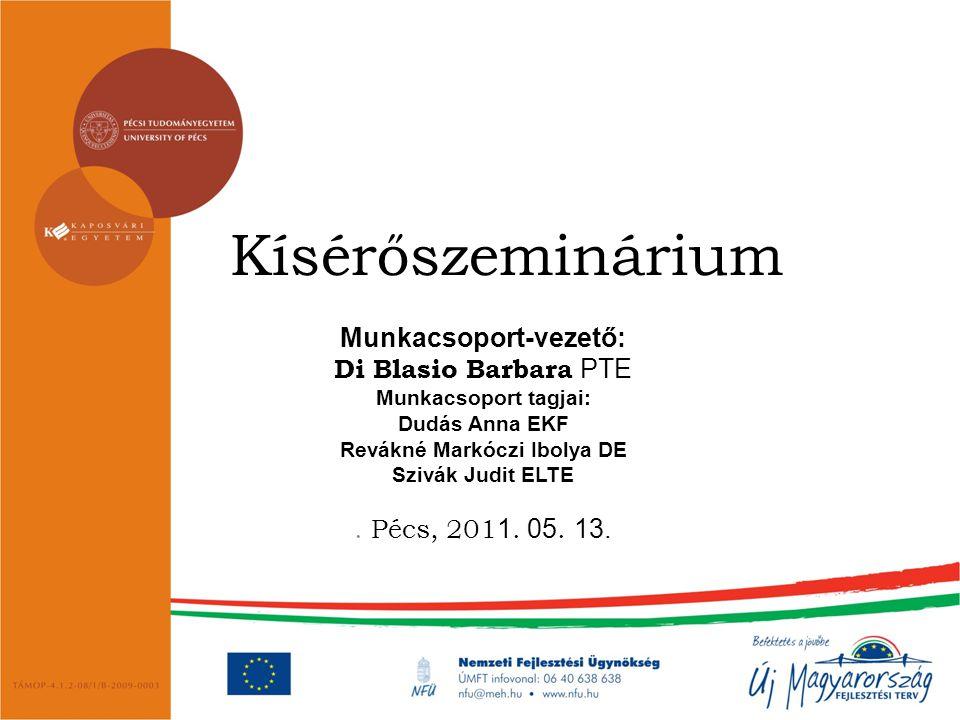 Munkacsoport-vezető: Revákné Markóczi Ibolya DE