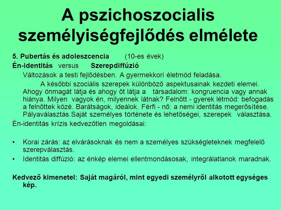A pszichoszocialis személyiségfejlődés elmélete