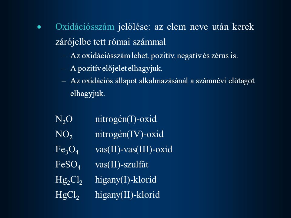 Fe3O4 vas(II)-vas(III)-oxid FeSO4 vas(II)-szulfát