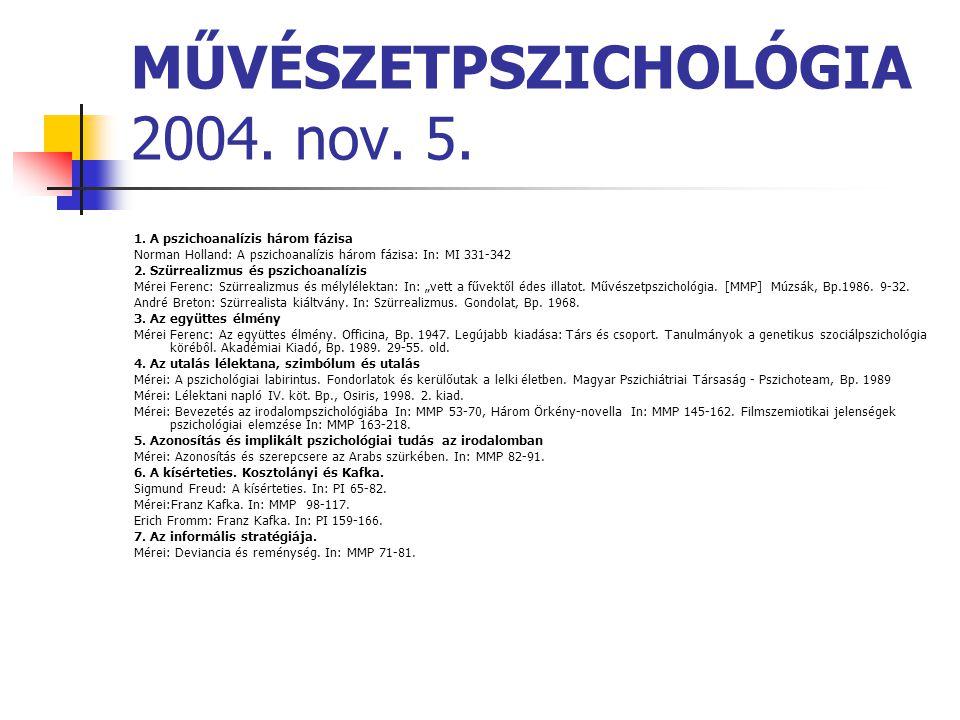 MŰVÉSZETPSZICHOLÓGIA 2004. nov. 5.
