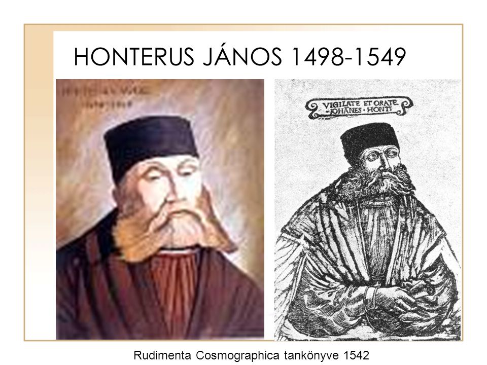 HONTERUS JÁNOS 1498-1549 Rudimenta Cosmographica tankönyve 1542