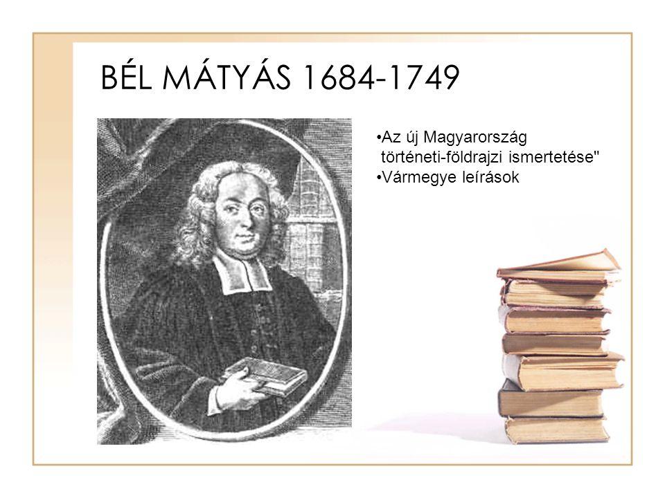 BÉL MÁTYÁS 1684-1749 Az új Magyarország