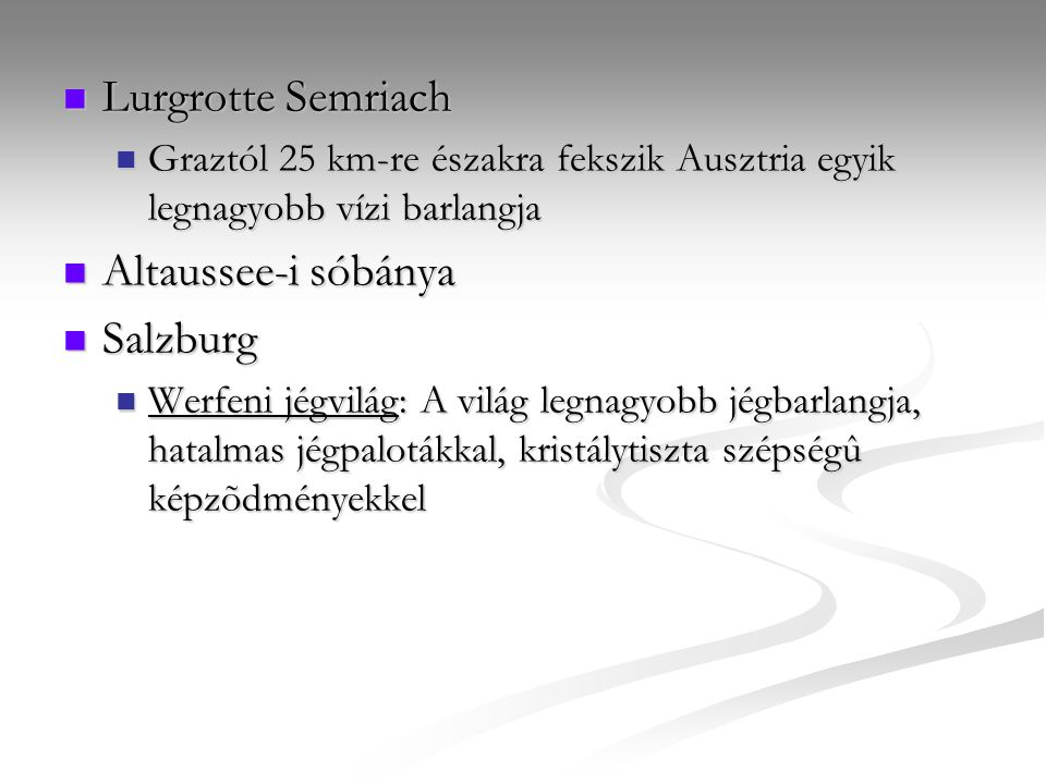 Lurgrotte Semriach Altaussee-i sóbánya Salzburg