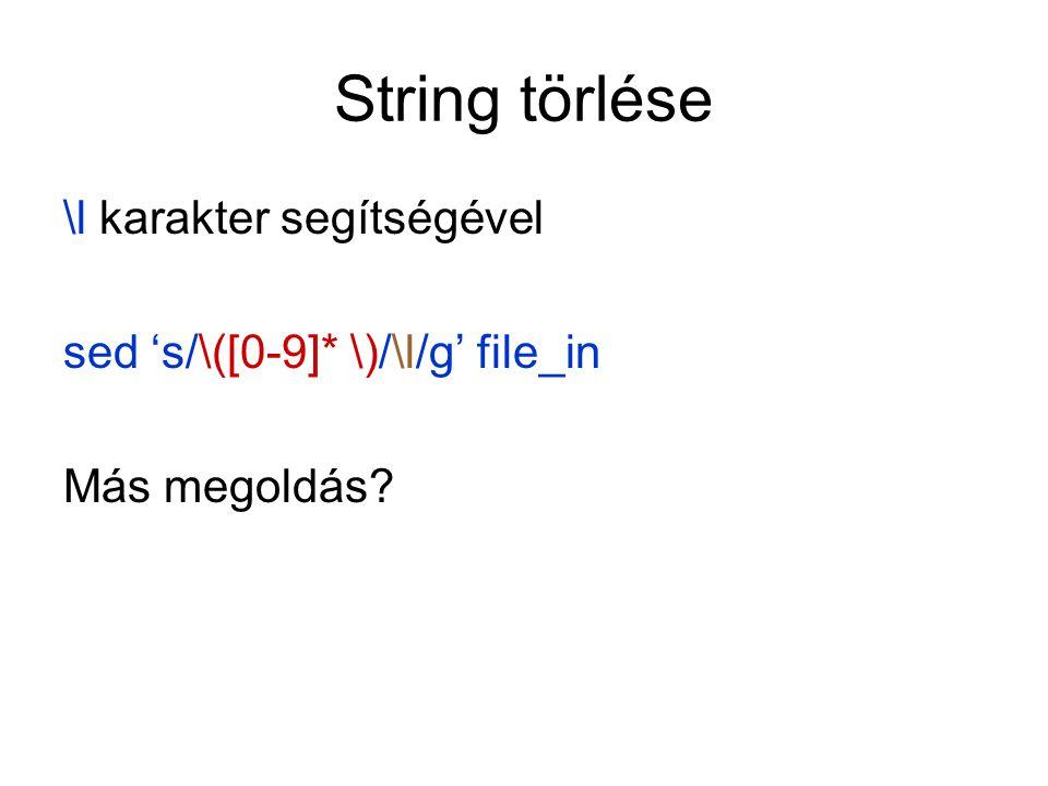 String törlése \l karakter segítségével