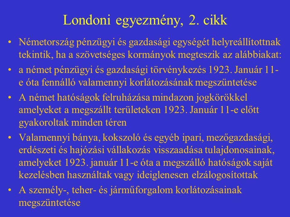 Londoni egyezmény, 2. cikk