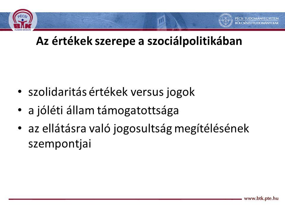Az értékek szerepe a szociálpolitikában