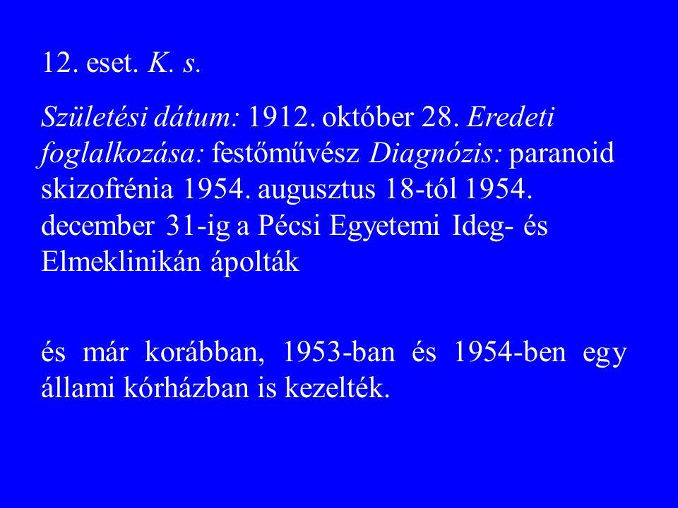 12. eset. K. s.