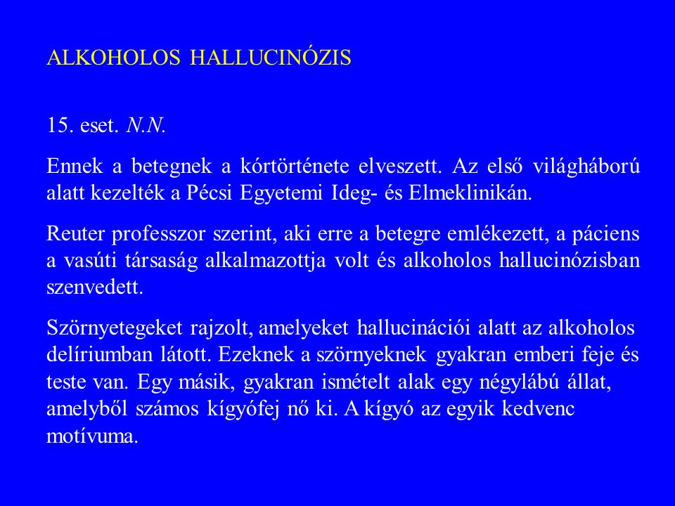 ALKOHOLOS HALLUCINÓZIS