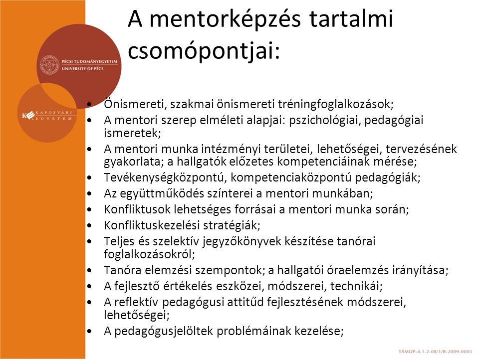 A mentorképzés tartalmi csomópontjai: