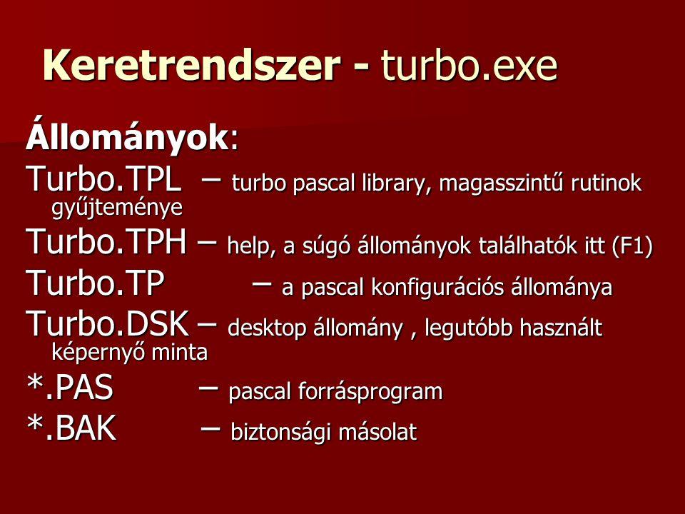 Keretrendszer - turbo.exe