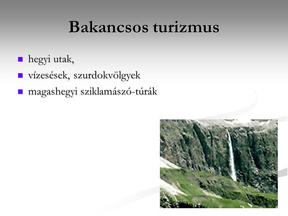 Bakancsos turizmus hegyi utak, vízesések, szurdokvölgyek