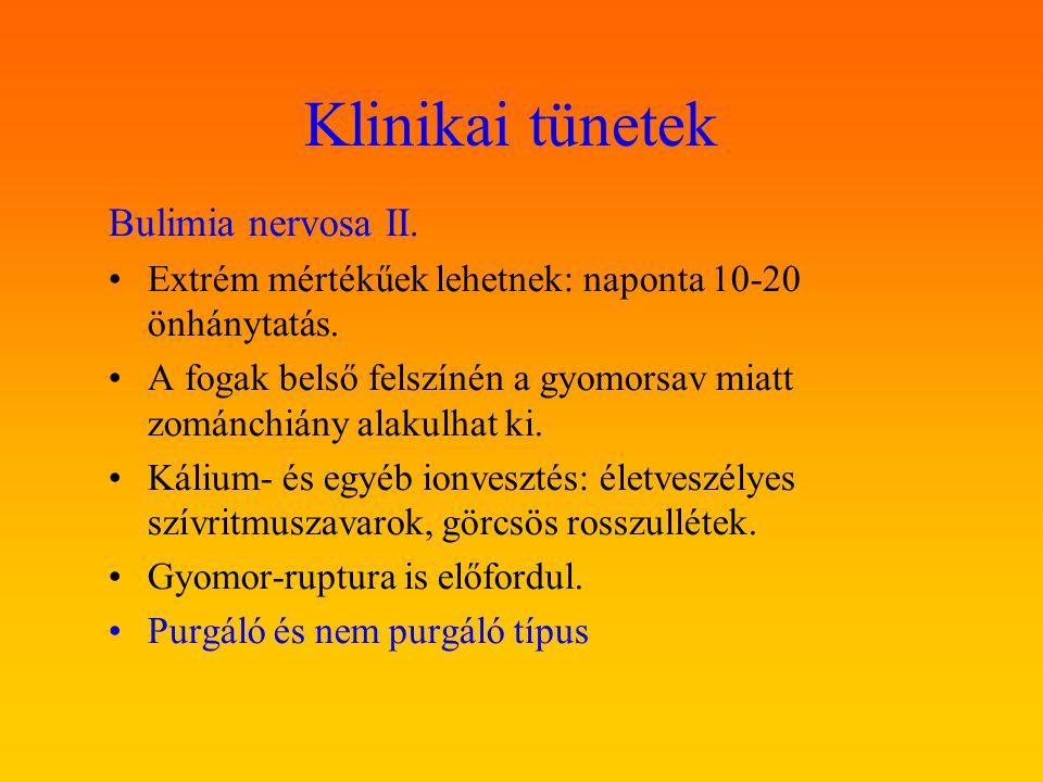 Klinikai tünetek Bulimia nervosa II.