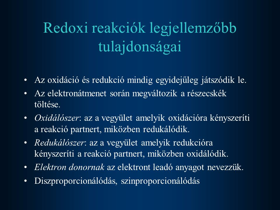Redoxi reakciók legjellemzőbb tulajdonságai