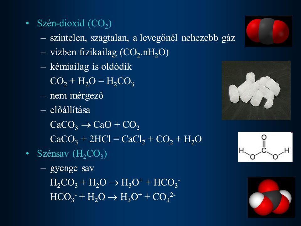Szén-dioxid (CO2) színtelen, szagtalan, a levegőnél nehezebb gáz. vízben fizikailag (CO2.nH2O) kémiailag is oldódik.