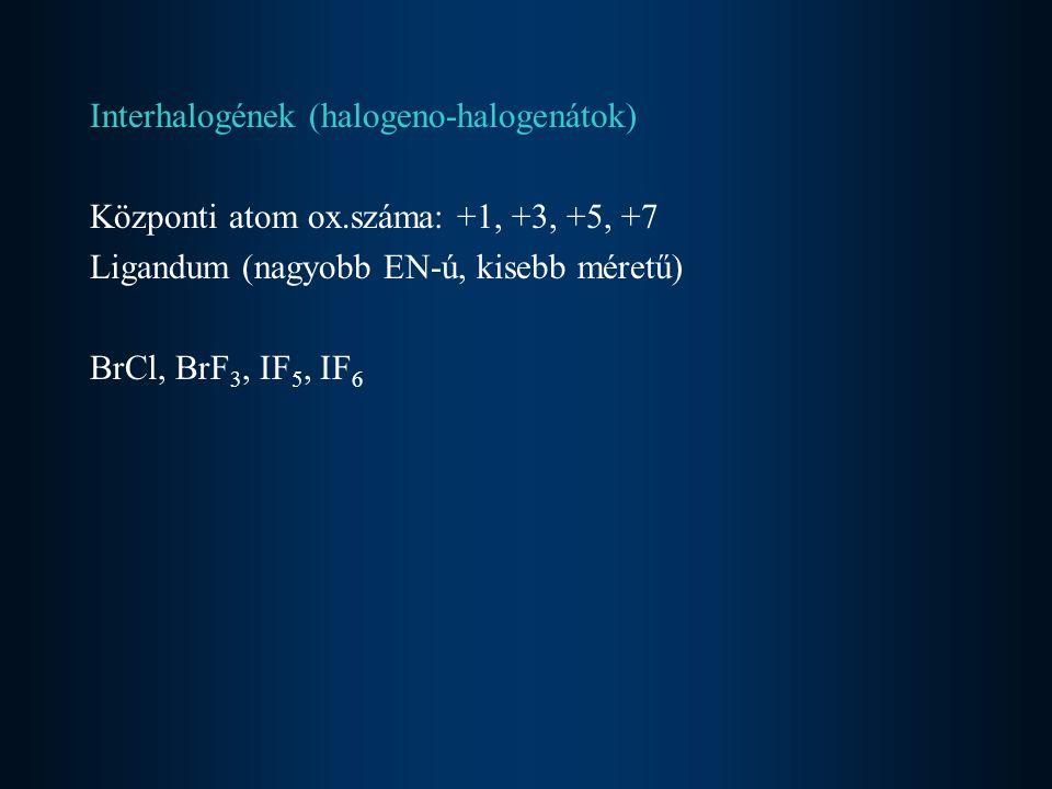 Interhalogének (halogeno-halogenátok)