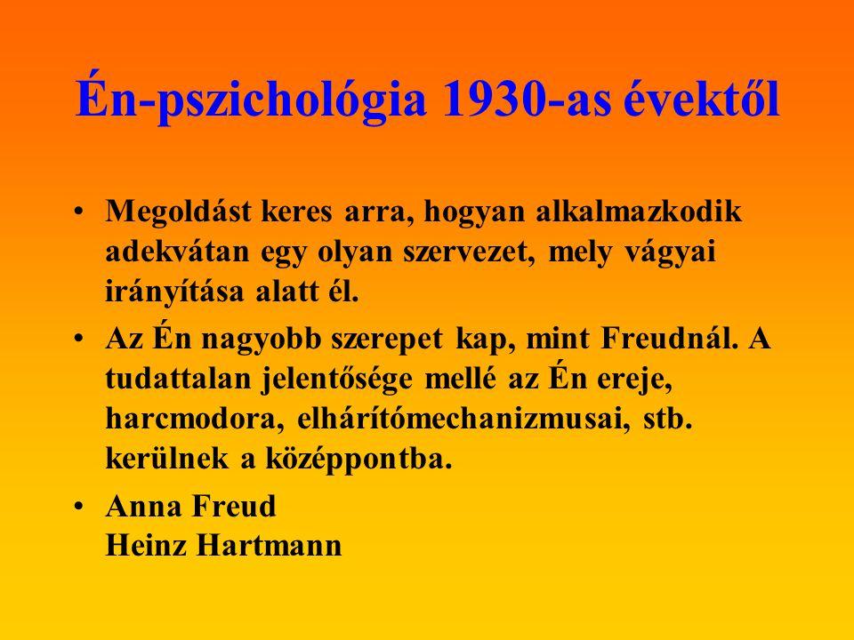 Én-pszichológia 1930-as évektől