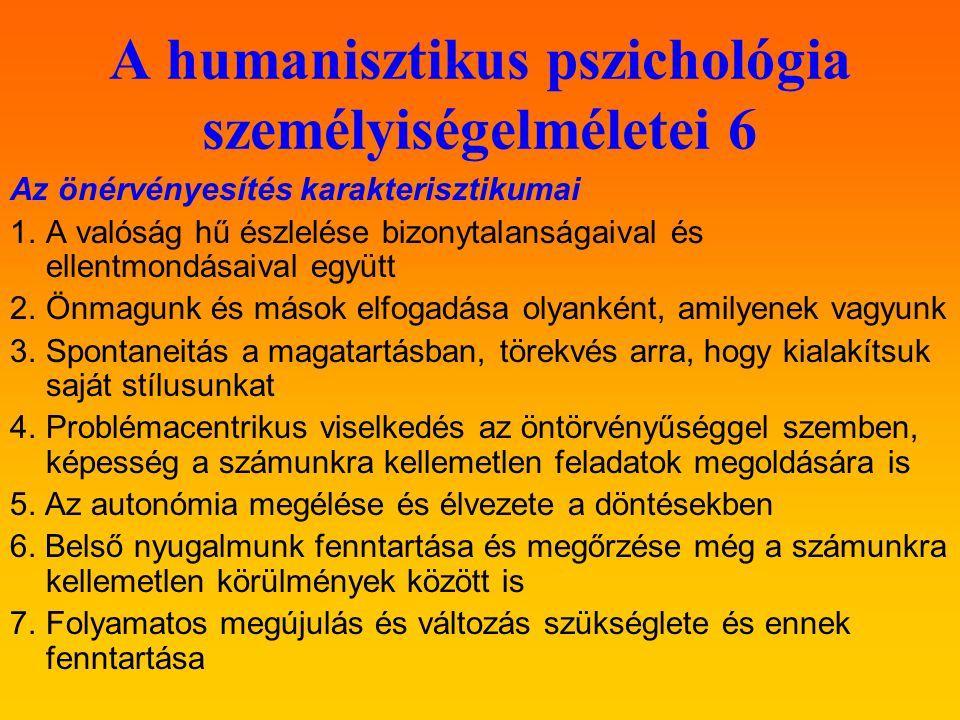 A humanisztikus pszichológia személyiségelméletei 6