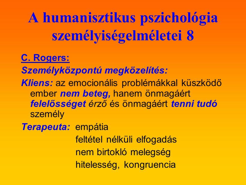 A humanisztikus pszichológia személyiségelméletei 8