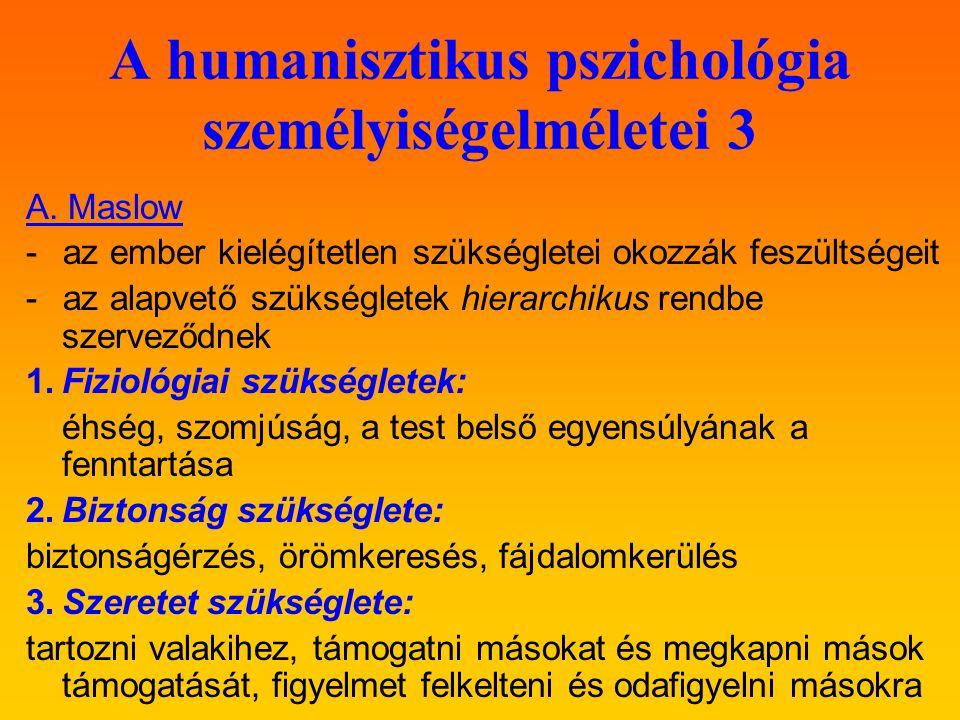 A humanisztikus pszichológia személyiségelméletei 3