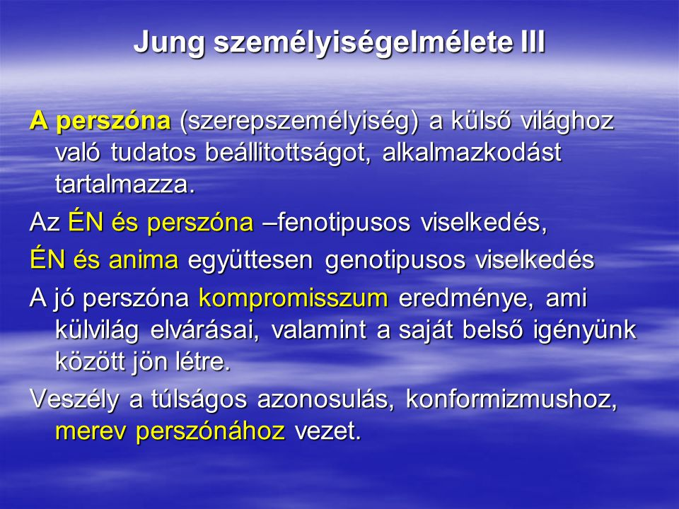 Jung személyiségelmélete III
