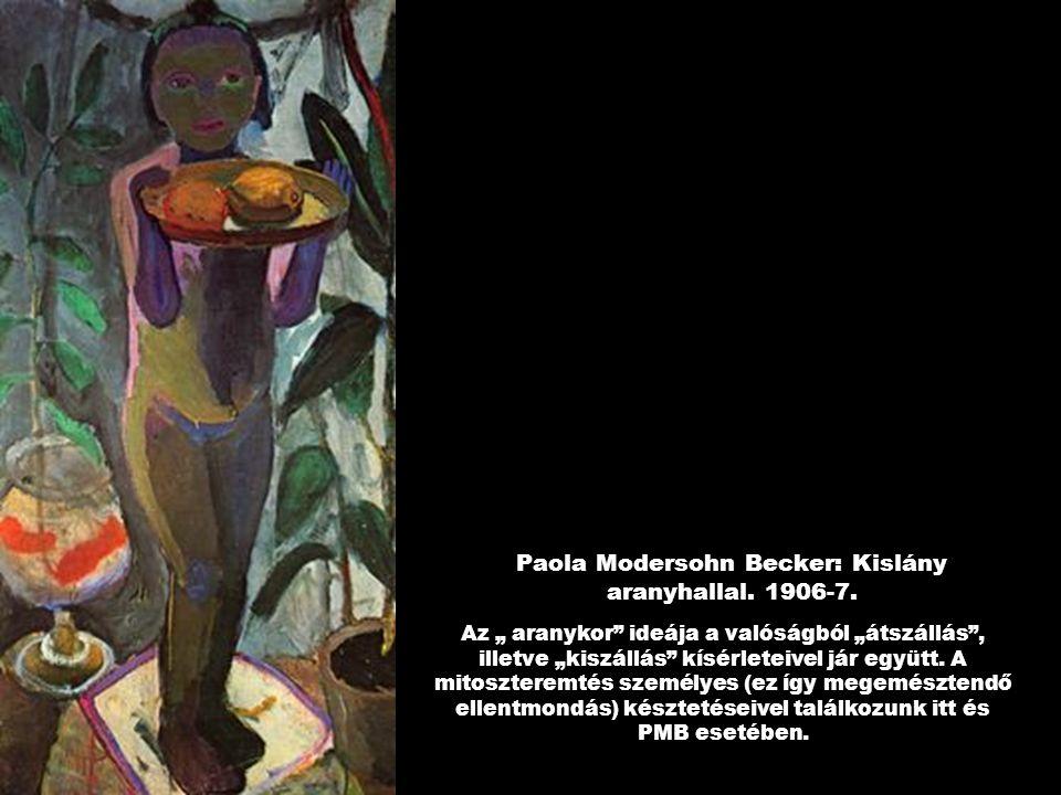 Paola Modersohn Becker: Kislány aranyhallal. 1906-7.