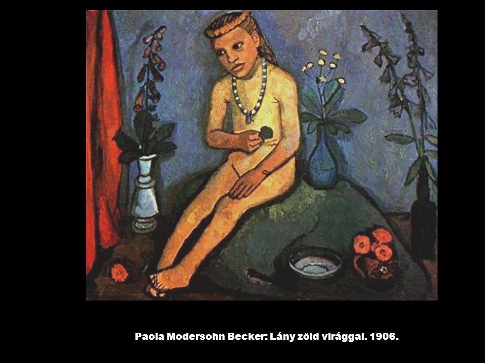 Paola Modersohn Becker: Lány zöld virággal. 1906.