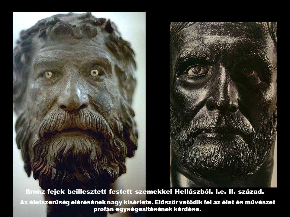 Bronz fejek beillesztett festett szemekkel Hellászból. I.e. II. század.