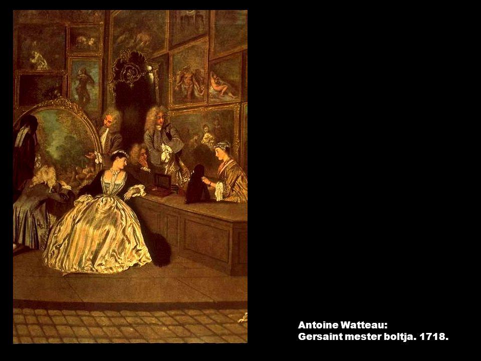 Antoine Watteau: Gersaint mester boltja. 1718.