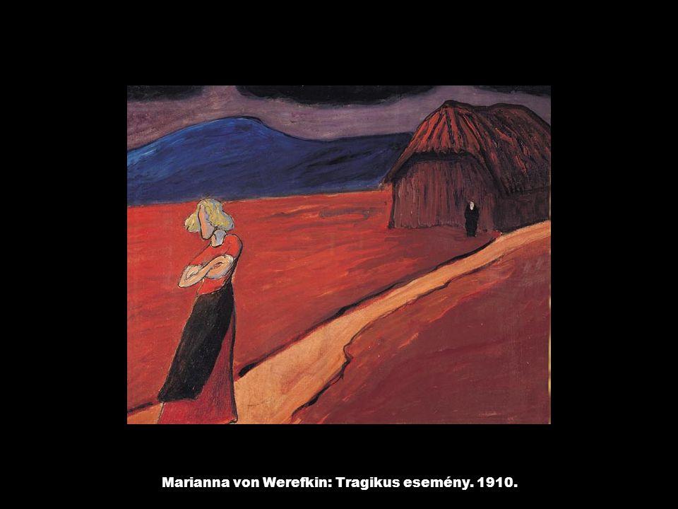 Marianna von Werefkin: Tragikus esemény. 1910.