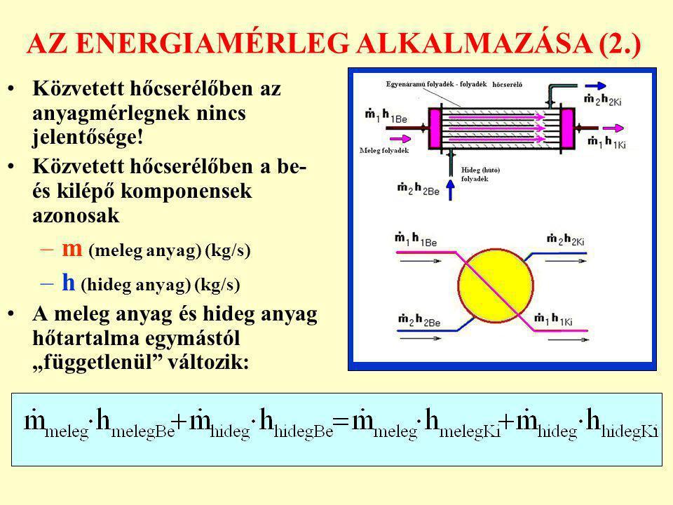 AZ ENERGIAMÉRLEG ALKALMAZÁSA (2.)