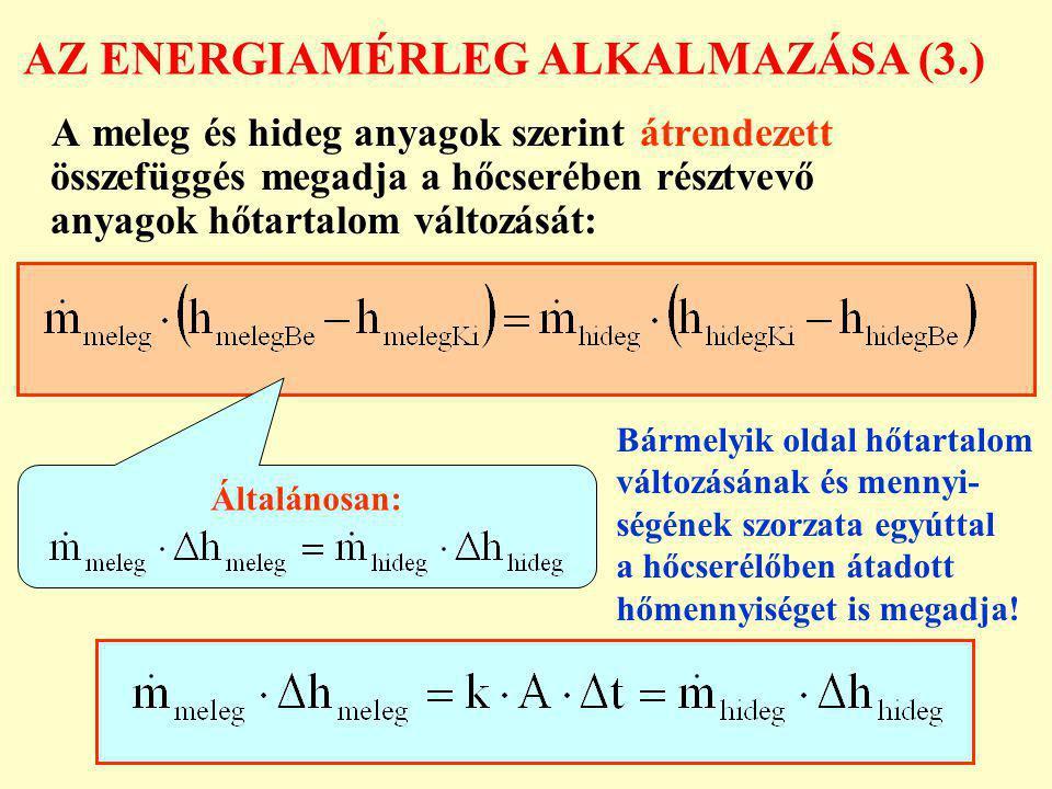 AZ ENERGIAMÉRLEG ALKALMAZÁSA (3.)