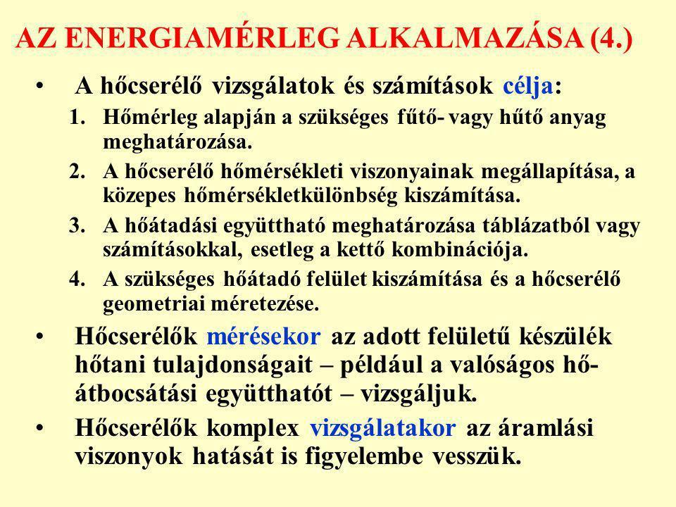 AZ ENERGIAMÉRLEG ALKALMAZÁSA (4.)