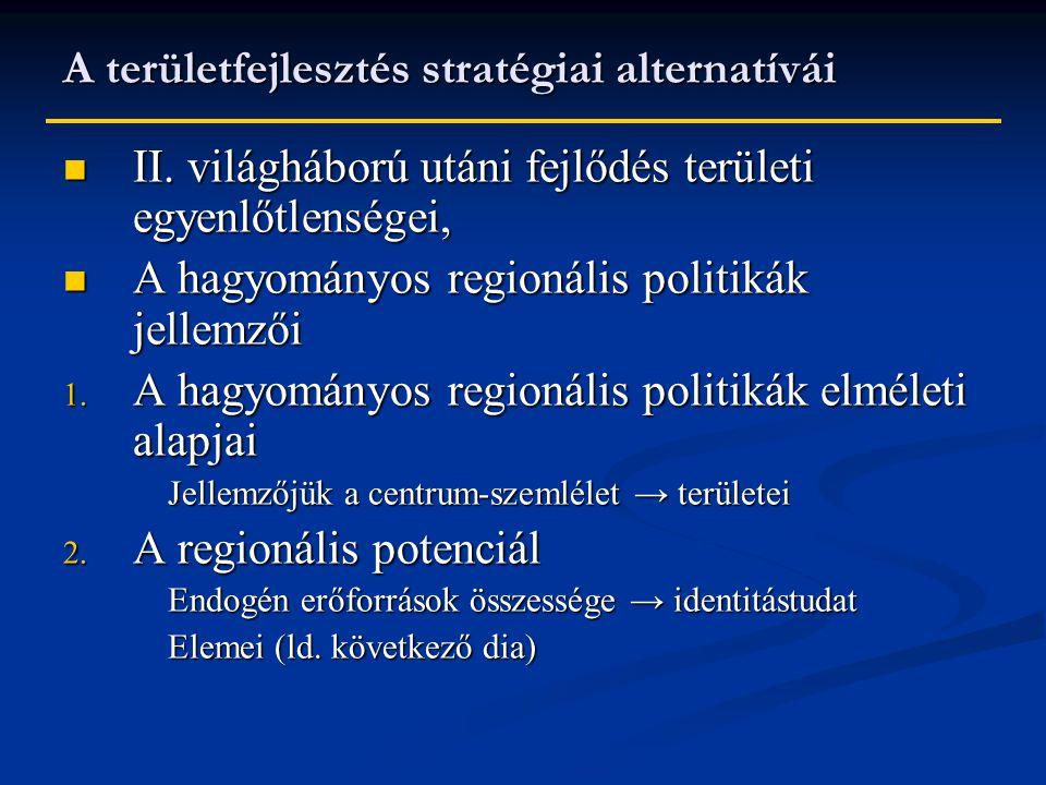 A területfejlesztés stratégiai alternatívái