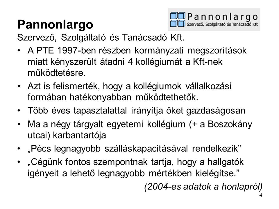 Pannonlargo Szervező, Szolgáltató és Tanácsadó Kft.
