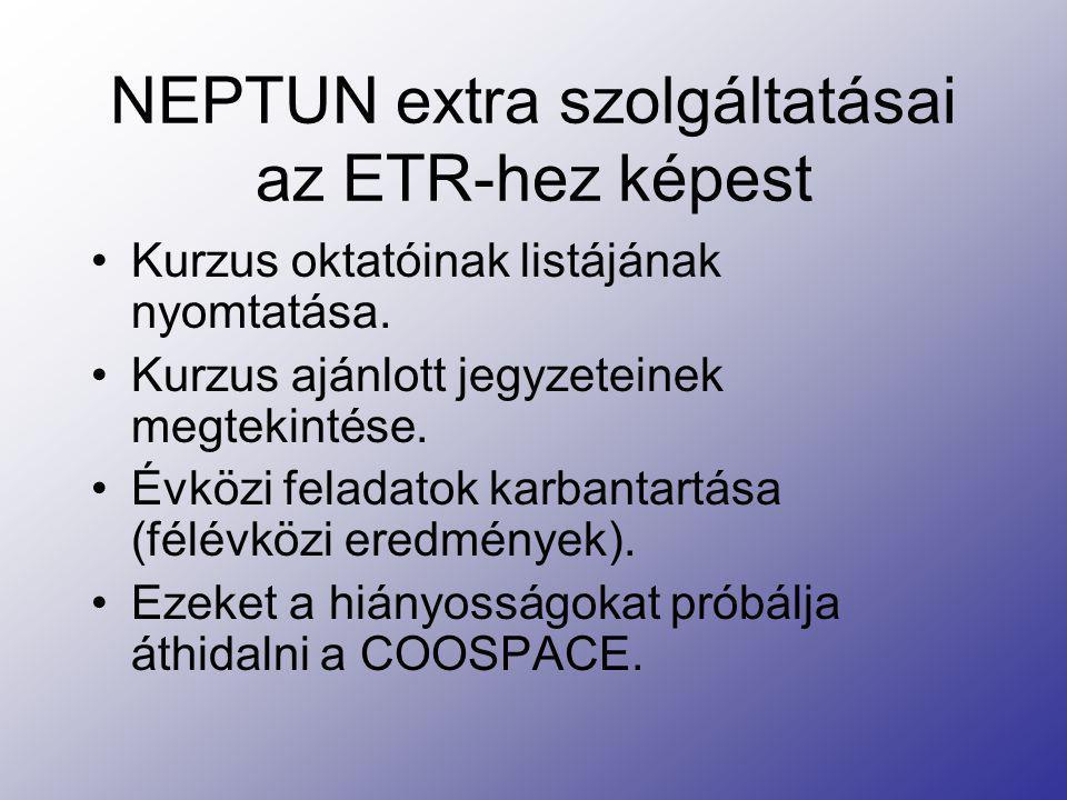 NEPTUN extra szolgáltatásai az ETR-hez képest