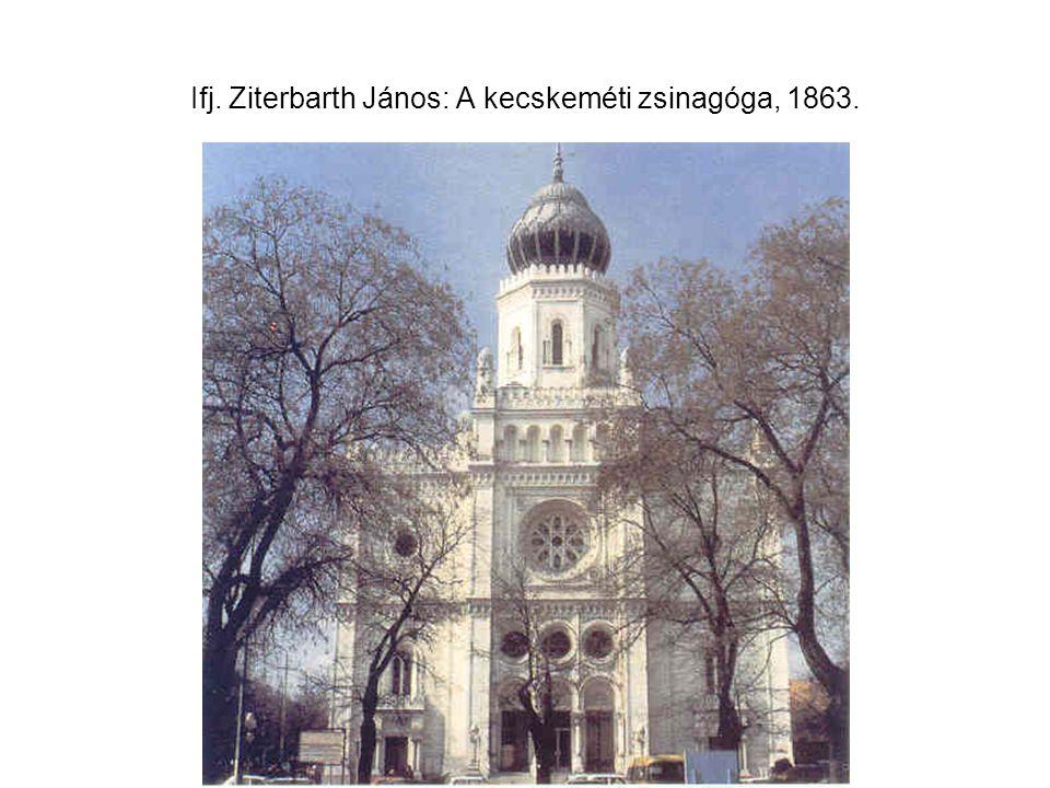 Ifj. Ziterbarth János: A kecskeméti zsinagóga, 1863.
