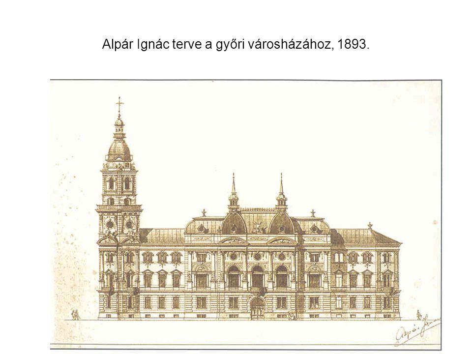 Alpár Ignác terve a győri városházához, 1893.