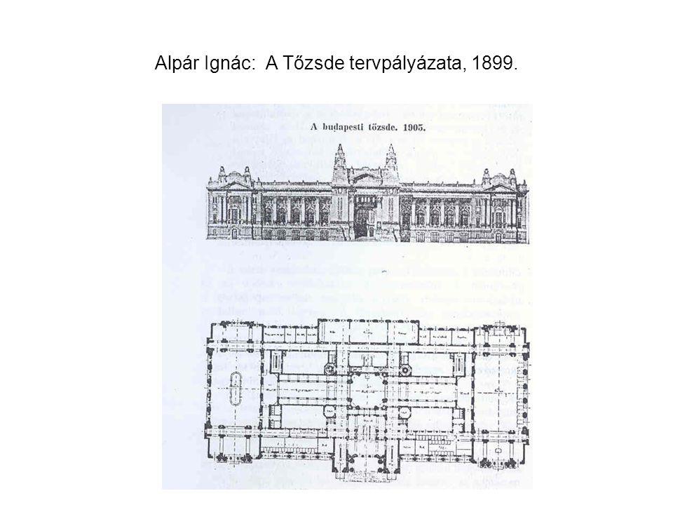 Alpár Ignác: A Tőzsde tervpályázata, 1899.
