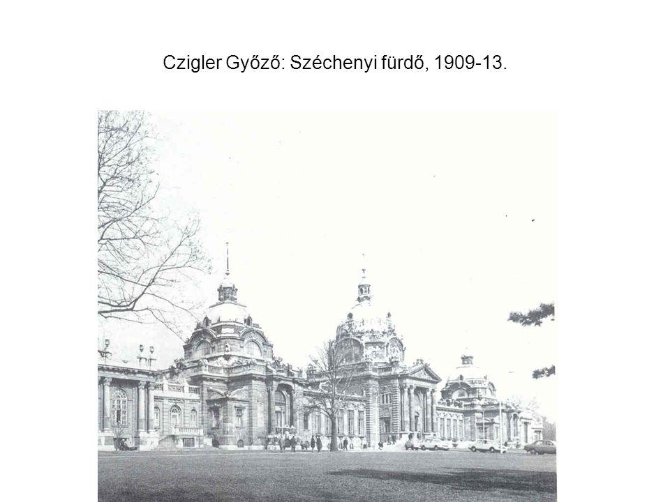 Czigler Győző: Széchenyi fürdő, 1909-13.