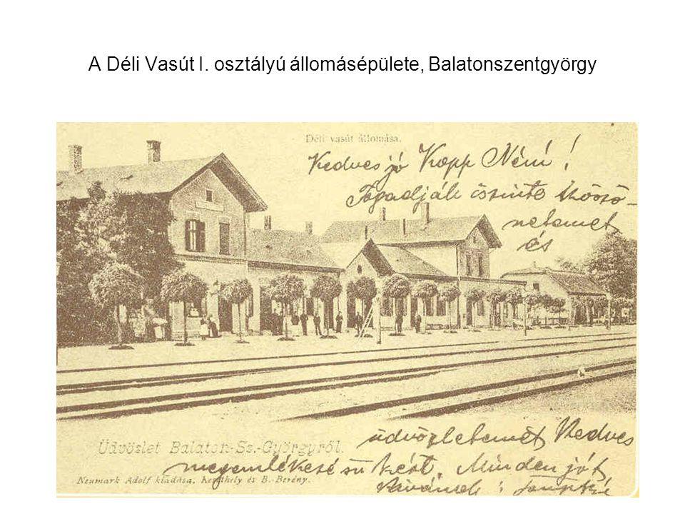 A Déli Vasút I. osztályú állomásépülete, Balatonszentgyörgy