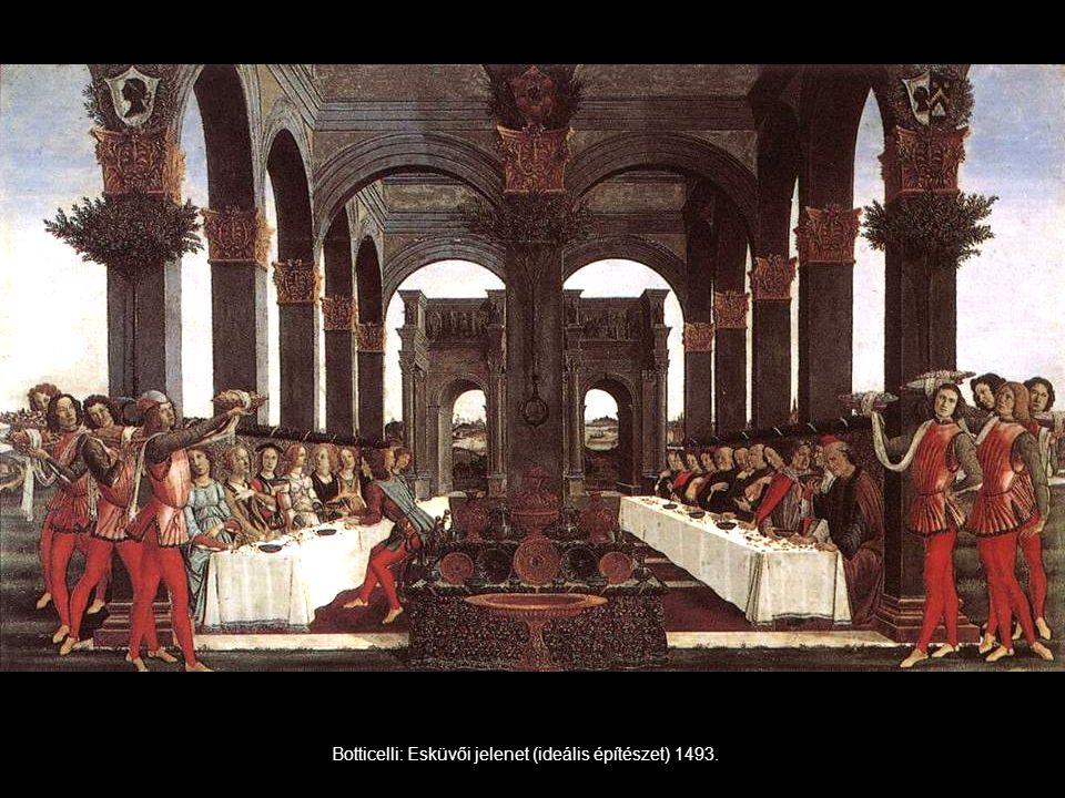 Botticelli: Esküvői jelenet (ideális építészet) 1493.