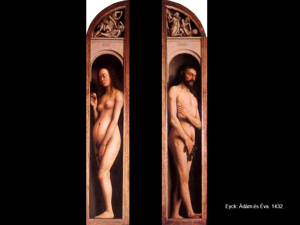 Eyck: Ádám és Éva. 1432.