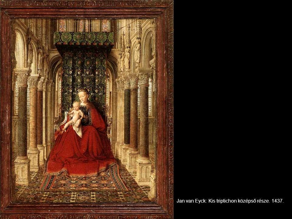 Jan van Eyck: Kis triptichon középső része. 1437.