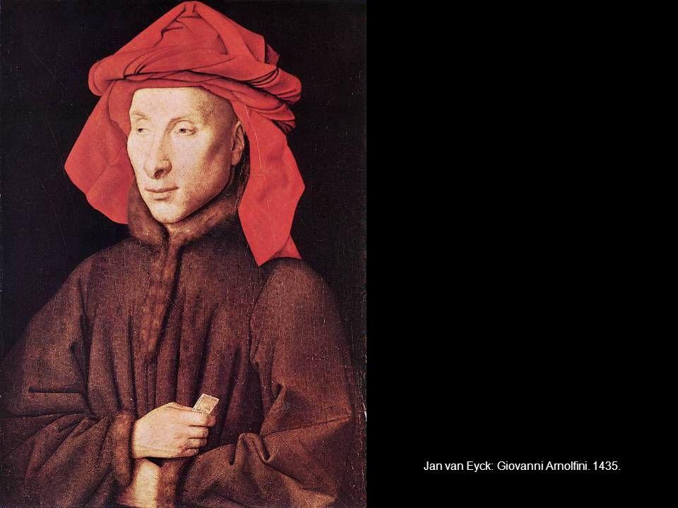 Jan van Eyck: Giovanni Arnolfini. 1435.