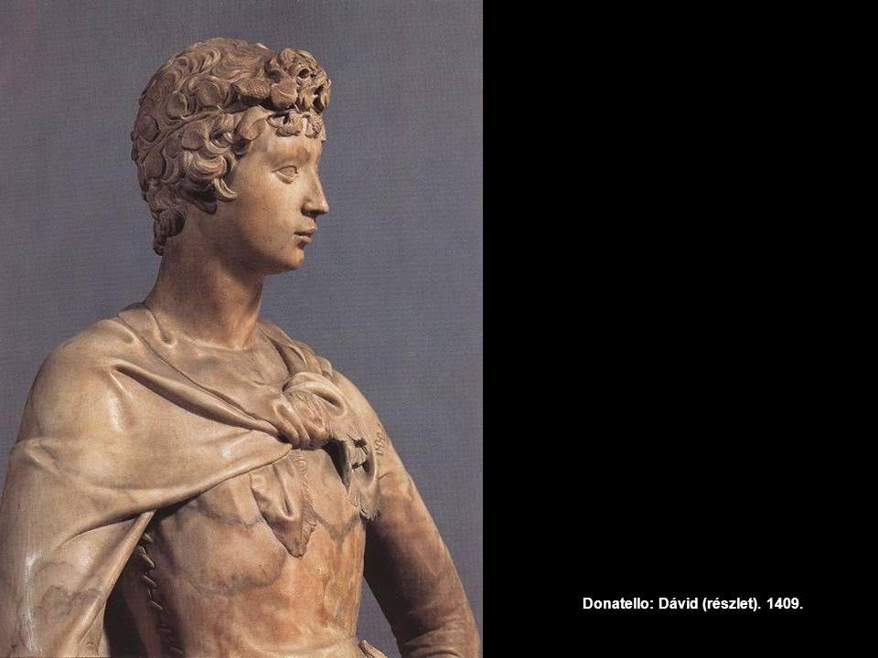 Donatello: Dávid (részlet). 1409.
