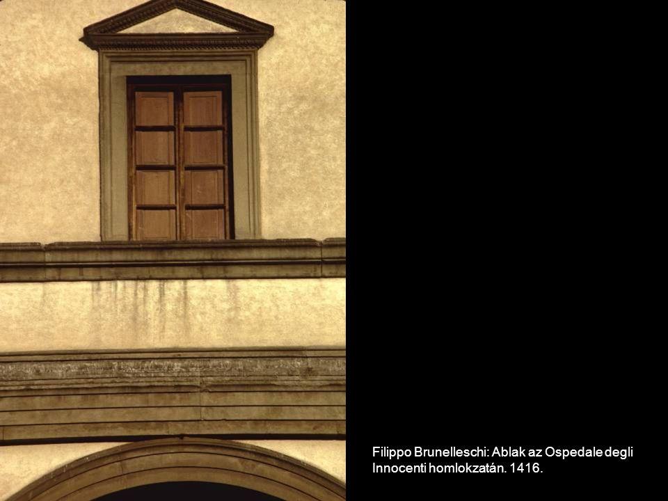Filippo Brunelleschi: Ablak az Ospedale degli Innocenti homlokzatán