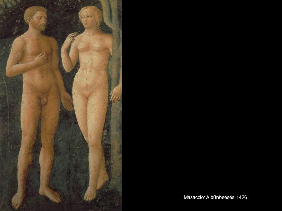 Masaccio: A bűnbeesés. 1426.