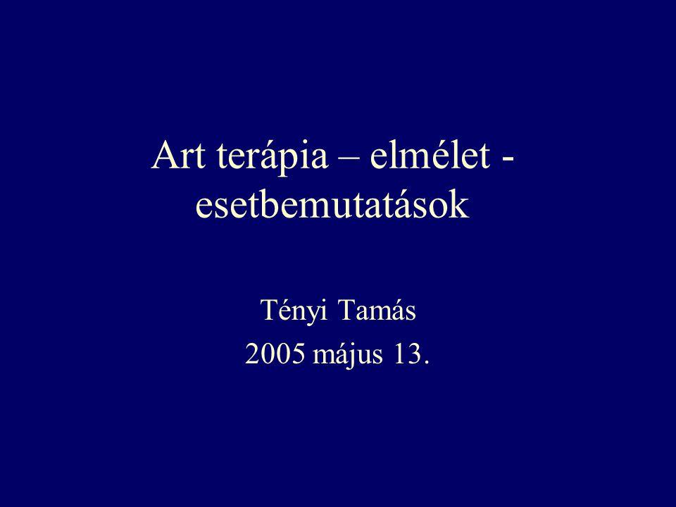 Art terápia – elmélet - esetbemutatások