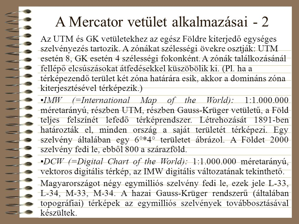 A Mercator vetület alkalmazásai - 2