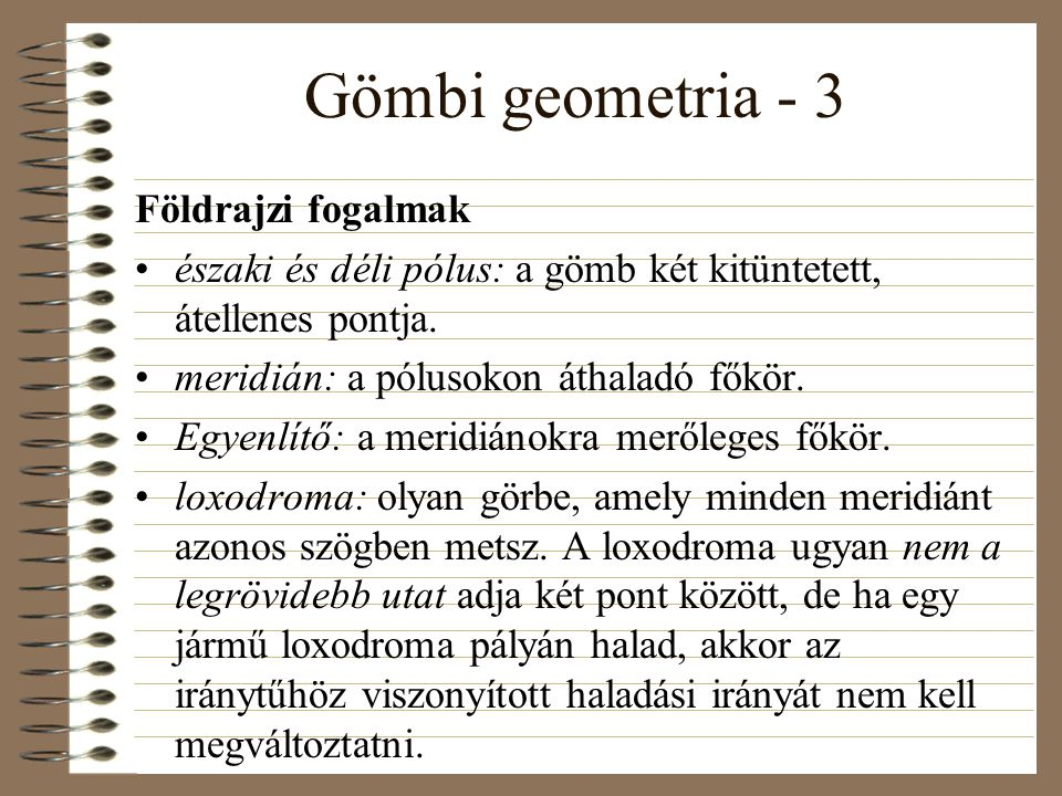 Gömbi geometria - 3 Földrajzi fogalmak